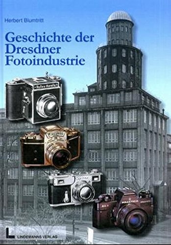 Die Geschichte der Dresdner Fotoindustrie
