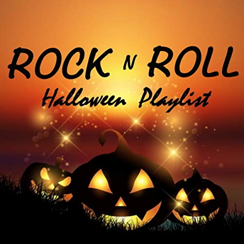 A Rock N Roll Halloween Playlist [Explicit]