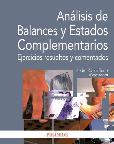 Análisis de Balances y Estados Complementarios: Ejercicios resueltos y comentados (Economía Y Empresa)