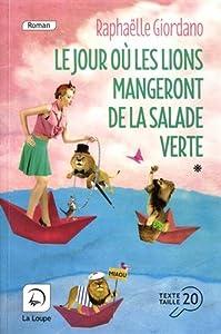 """Afficher """"Le jour où les lions mangeront de la salade verte vol:1"""""""