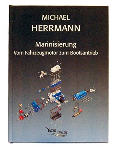 Marinisierung Vom Fahrzeugmotor zum Bootsantrieb