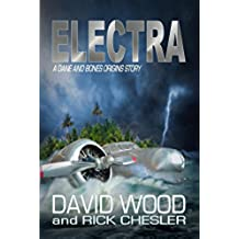 Electra: A Dane and Bones Origins Story (The Dane And Bones Origins Series Book 6) (English Edition)