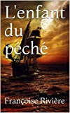 L'enfant du péché (French Edition)