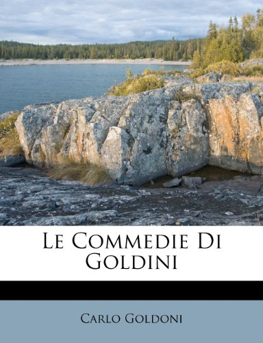 Le Commedie Di Goldini