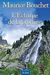 L'Écharpe de la promise par Maurice Bouchet