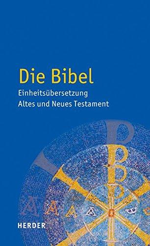 Buchcover Die Bibel: Einheitsübersetzung der Heiligen Schrift