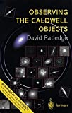 : Observing the Caldwell Objects