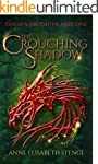 The Crouching Shadow (Golden Daughter...