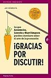 Gracias por Discutir (Gestión del conocimiento) (Spanish Edition)