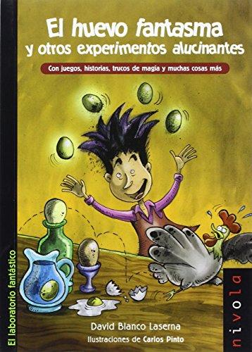El huevo fantasma y otros experimentos alucinantes (Junior) por David Blanco Laserna