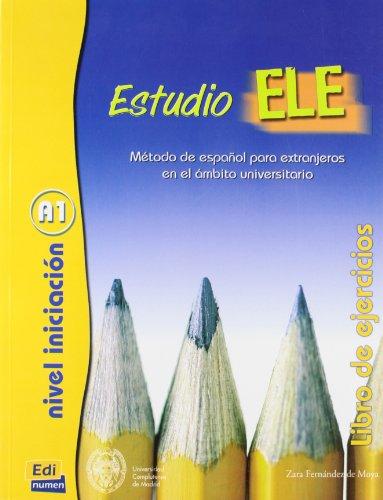 Estudio ELE : Metodo de espanol para extranjeros en el ambito universitario