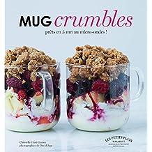 Mug crumbles prêts en 5 mn au micro-ondes !