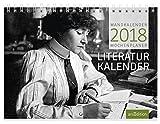 Literaturkalender 2018: Wandkalender / Wochenplaner