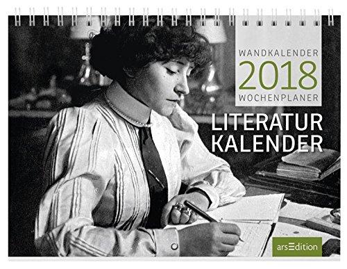 Literaturkalender 2018: Wandkalender/Wochenplaner