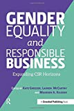 Gender Equality and Responsible Business: Expanding CSR Horizons