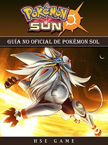 Guía No Oficial De Pokémon Sol por Joshua Abbott