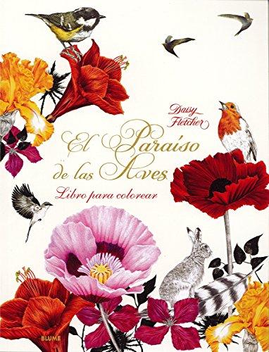 Paraíso de las Aves: Un libro para colorear por Daisy Fletcher