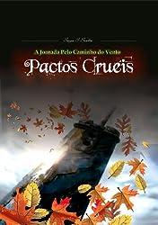 Pactos Cruéis (A Jornada pelo Caminho do Vento Livro 1) (Portuguese Edition)