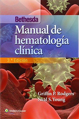 Bethesda. Manual de hemotología clínica por Rodgers