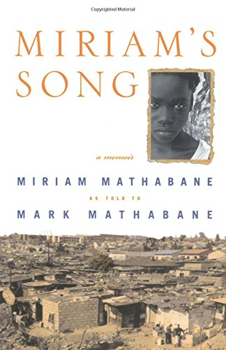 Miriam's Song por Miriam Mathabane