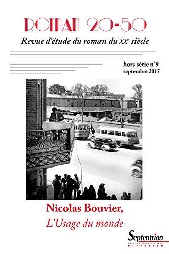 Nicolas Bouvier, l'usage du monde: hors-srie n8, septembre 2017