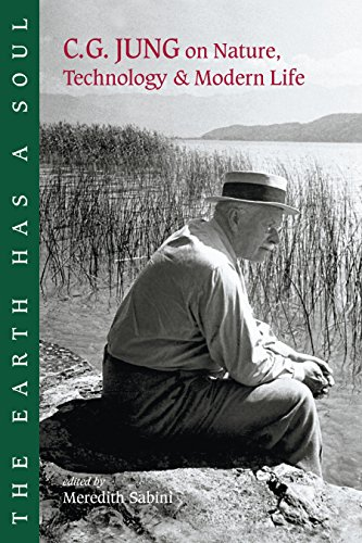The Earth Has a Soul: C.G.Jung's Writings on Nature, Technology and Modern Life por C. G. Jung