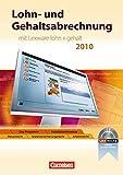 """Lexware Bildung: Lohn- und Gehaltsabrechnung: Mit Lexware """"lohn und gehalt 2010"""". Schülerbuch mit CD-ROM"""