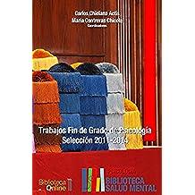 Trabajos Fin de Grado Psicología. Selección 2011-2014