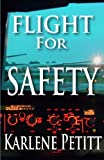 Image de Flight For Safety (English Edition)
