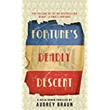 [(Fortune's Deadly Descent)] [By (author) Audrey Braun] published on (September, 2012)