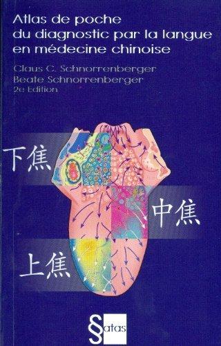 Atlas de poche du diagnostic par la langue en médecine chinoise de Schnorrenberger C.C. (20 février 2014) Broché