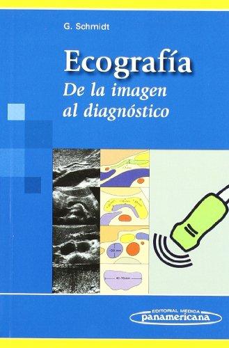 Ecografía: De la imagen al diagnóstico