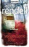 Der vergessene Tote: Ein Inspector-Wexford-Roman bei Amazon kaufen