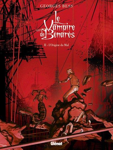 Le Vampire de Bénarès, Tome 2 : L'origine du mal