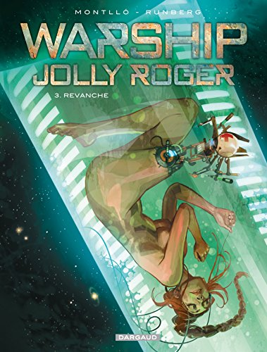 Warship Jolly Roger - Tome 3 - Revanche par Sylvain Runberg