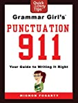 Previously published as part of Grammar Girl's Quick and Dirty Tips for Better Writing.   Online sensation Grammar Girl makes punctuation fun and easy in Grammar Girl's Punctuation 911.   Mignon Fogarty, a.k.a. Grammar Girl, is determined to wipe ...