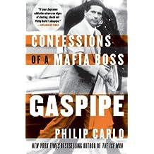 Gaspipe: Confessions of a Mafia Boss by Philip Carlo (2009-06-23)