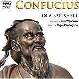 Confucius (In a Nutshell (Naxos Audio))