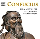 Confucius - In a Nutshell (Unabridged Non-Fiction)