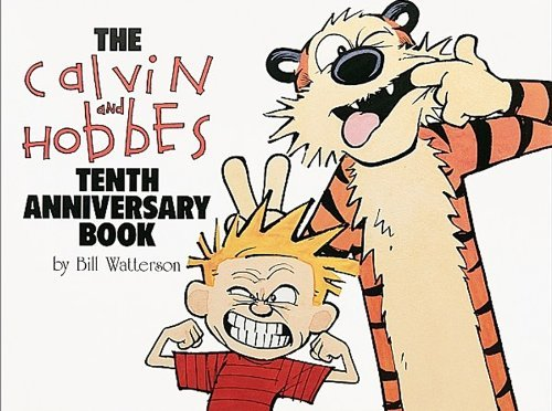 Calvin and Hobbes Tenth Anniversary Book by Bill Watterson (October 01,1995)
