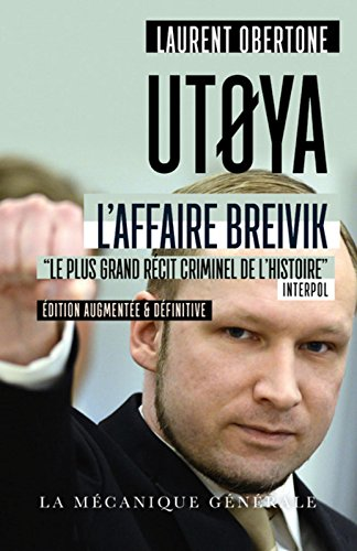 Utoya - L'affaire BreivikLe plus grand récit criminel de l'histoire Interpol