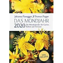 Das Mondjahr 2020: Garten-Spiralkalender - Der Mondkalender für Garten, Balkon und Terrasse - Das Original