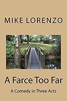 A farce too far english edition ebook mike lorenzo for Farce in english