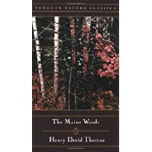 The Maine Woods (Penguin Nature Library) by Henry David Thoreau (1989-01-01)