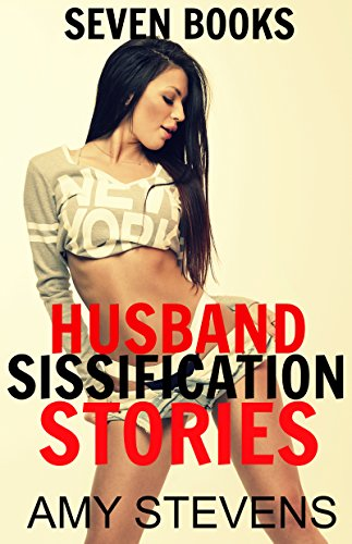 Husband Sissification Stories Feminization Collection Transformation Crossdressing First Time By