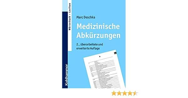 Medizinische Abkürzungen eBook: Marc Deschka: Amazon.de: Kindle-Shop