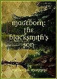 The Blacksmith's Son (Mageborn Book 1) (English Edition)