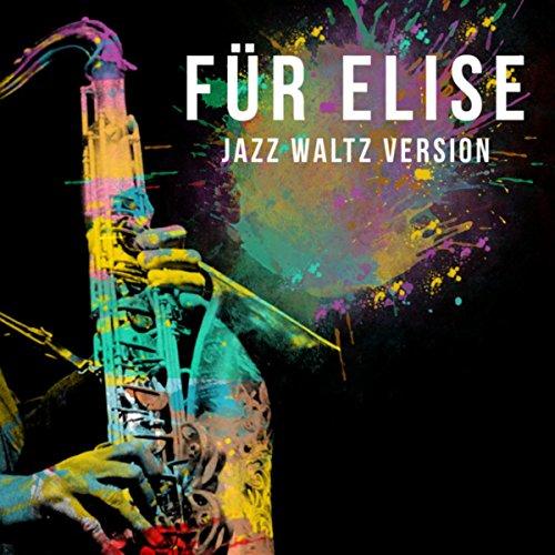 Für Elise (Jazz Version)