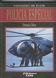 Unidades de elite: Policia especial