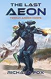 The Last Aeon (Terran Armor Corps Book 5) (English Edition)